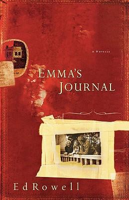 Emma's Journal, Ed Rowell