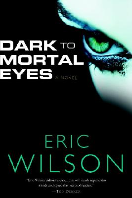 Image for Dark To Mortal Eyes