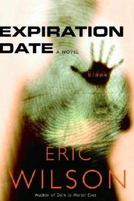 Expiration Date, Wilson, Eric