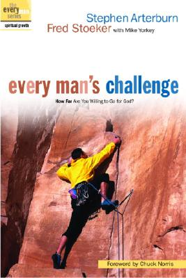 Image for Every Mans Challenge : How Far Are You Willing to Go for God?