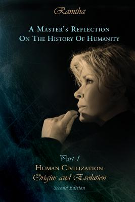 Image for A Master's Reflection on the History of Humanity Part I: Human Civilization, Origins and Evolution