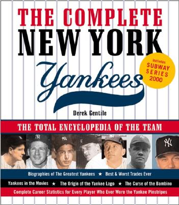 Image for COMPLETE NEW YORK YANKEES: The Total Encyclopedia