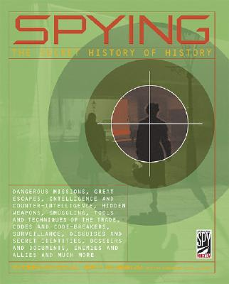 Image for SPYING: The Secret History of History