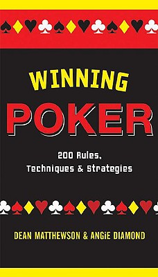 Image for Winning Poker: 200 Rules, Techniques, and Strategies