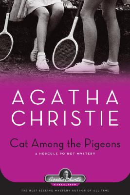 Image for Cat Among the Pigeons: A Hercule Poirot Mystery (Agatha Christie Collection)
