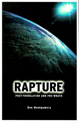 Image for RAPTURE: Post-Tribulation and Pre-Wrath
