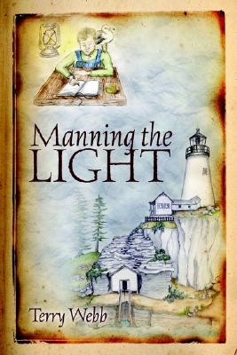 Image for Manning the Light (Louie Series)