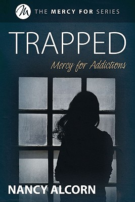 Image for Trapped: Mercy for Addictions