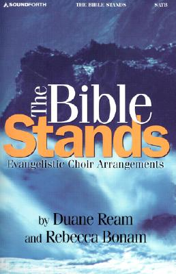 Image for (182410) The Bible Stands: Satb