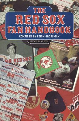 Image for The Red Sox Fan Handbook: Everything You Need to Know to be a Red Sox Fan or to Marry One