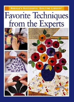 Image for Favorite Techniques from the Experts (Rodale's Successful Quilting Library)
