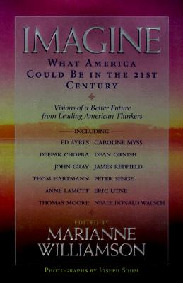 Image for Imagine: What America Could Be in the 21st Century