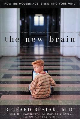 Image for New Brain : How the Modern Age Is Rewiring Your Mind