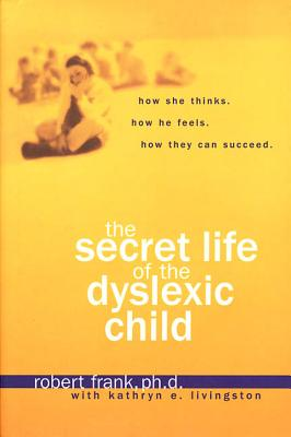 Image for The Secret Life of the Dyslexic Child