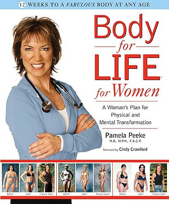Image for BODY FOR LIFE FOR WOMEN WOMAN'S PLAN FOR PHYSICAL & MENTAL TRANSFORMATION