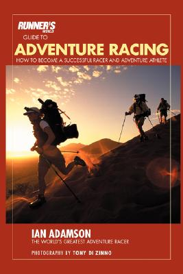 Image for Runner's World Guide to Adventure Racing: How to Become a Successful Racer and Adventure Athlete