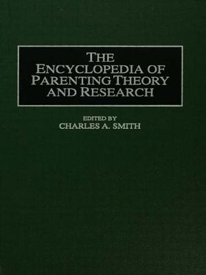Image for The Encyclopedia of Parenting: Theory and Research