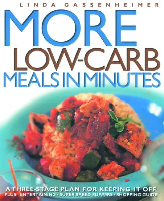 Image for MORE LOW-CARB MEALS IN MINUTES : A THREE