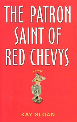 Image for The Patron Saint of Red Chevys