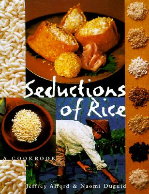 Image for Seductions of Rice: A Cookbook