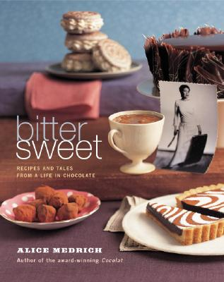 Image for Bittersweet: Recipes and Tales from a Life in Chocolate