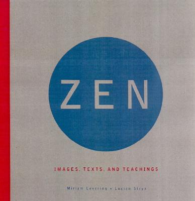 Image for Zen : Images, Text and Teachings