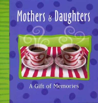 Image for Mother & Daughter: A Record Book About Us