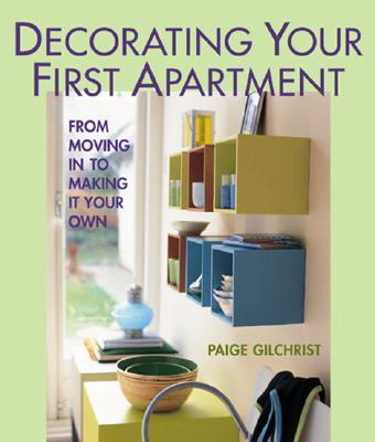 Image for DECORATING YOUR FIRST APARTMENT FROM MOVING IN TO MAKING IT YOUR OWN