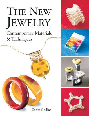 Image for New Jewelry: Contemporary Materials & Techniques