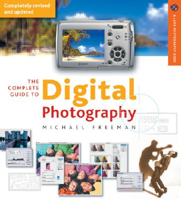 Image for COMPLETE GUIDE TO DIGITAL PHOTOGRAPHY 3RD EDITION