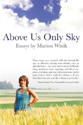 Image for ABOVE US ONLY SKY : A WOMAN LOOKS BACK