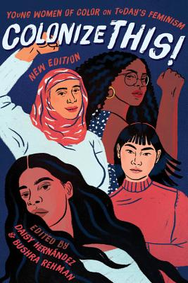 Image for Colonize This!: Young Women of Color on Today's Feminism