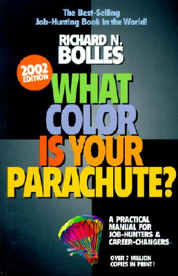 Image for What Color Is Your Parachute? 2002: A Practical Manual for Job-Hunters and Career Changers