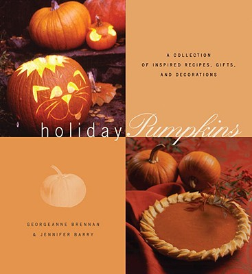 Image for HOLIDAY PUMPKINS : A COLLECTION OF RECIP