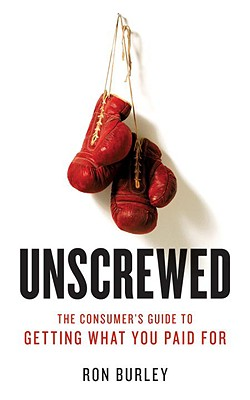 Image for Unscrewed: The Consumer's Guide to Getting What You Paid For