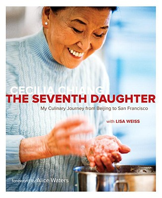 Image for The Seventh Daughter: My Culinary Journey from Beijing to San Francisco