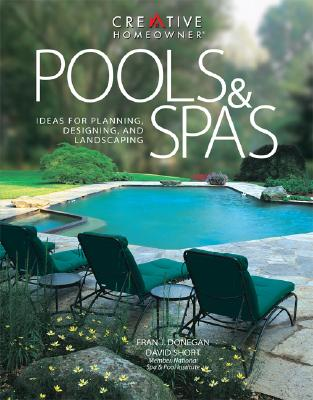 Image for Pools & Spas : Ideas for Planning, Designing, and Landscaping