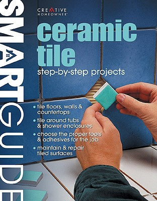 Image for Ceramic Tile: Step-by-Step Projects (Smart Guide)
