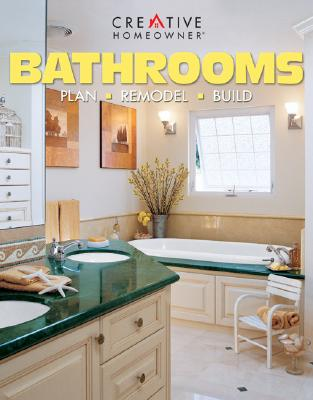 Image for Bathrooms: Plan, Remodel, Build