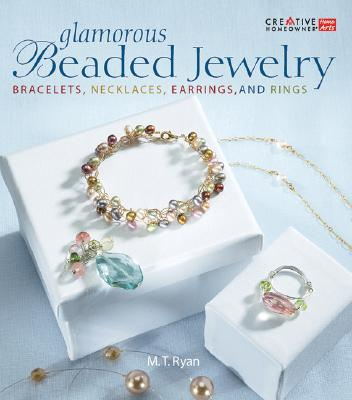 """Glamorous Beaded Jewelry : Bracelets, Earrings, Necklaces, And Rings"", ""RYAN, MICHIO"""