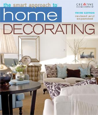 Image for The Smart Approach to Home Decorating, 3rd Edition