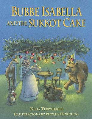 Image for Bubbe Isabella And The Sukkot Cake