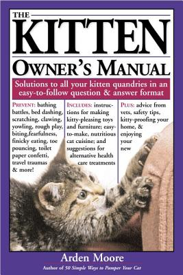 Image for Kitten Owner's Manual: Solutions to all your Kitten Quandaries in an easy-to-follow question and answer format