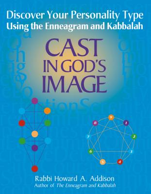 Image for Cast in God's Image: Discover Your Personality Type Using the Enneagram and Kabbalah