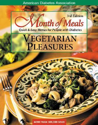 Image for Month of Meals: Vegetarian Pleasures American Diabetes Association