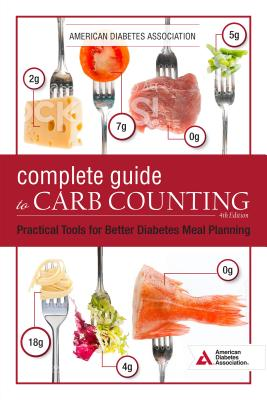 Image for The Complete Guide to Carb Counting, 4th Edition: Practical Tools for Better Diabetes Meal Planning