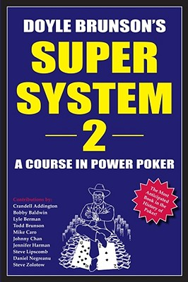 Image for Super System 2: A course in power poker