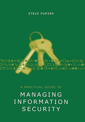 Image for A Practical Guide to Managing Information Security (Artech House Technology Management Library)