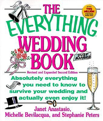 Image for Everything Wedding Book : Absolutely Everything You Need to Know to Survive Your Wedding Day and Actually Even Enjoy It!