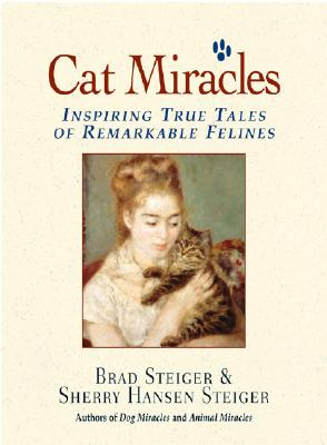 Image for Cat Miracles : Inspiring True Tales of Remarkable Felines